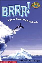Brrr!: A Book about Polar Animals (Hello Reader! Science: Level 3)