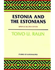 Estonia and the Estonians: Second Edition, Updated (Hoover Institution Press Publication)
