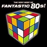 Very Best Of Fantastic 80's