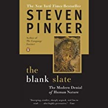 The Blank Slate: The Modern Denial of Human Nature Audiobook by Steven Pinker Narrated by Victor Bevine