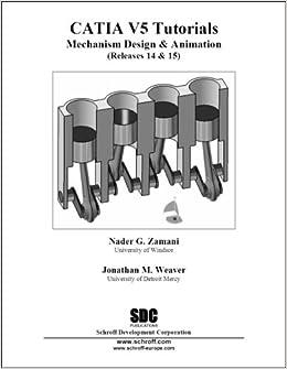 Catia V5 Tutorials: Mechanism Design & Animation Releases 14