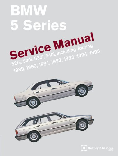 BMW 5 Series: Service Manual- 525i, 530i, 535i, 540i, Incuding Touring 1989, 1990, 1991, 1992, 1993, 1994, 1995 ()