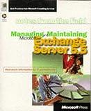 Managing and Maintaining Microsoft Exchange Server 5.5