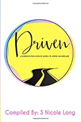 DRIVEN: A Guidebook By Women For Women: To Inspire and Empower Paperback