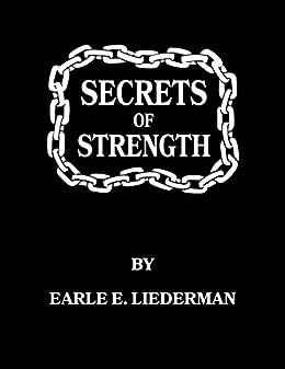 Secrets Of Strength Earle Liederman Ebook
