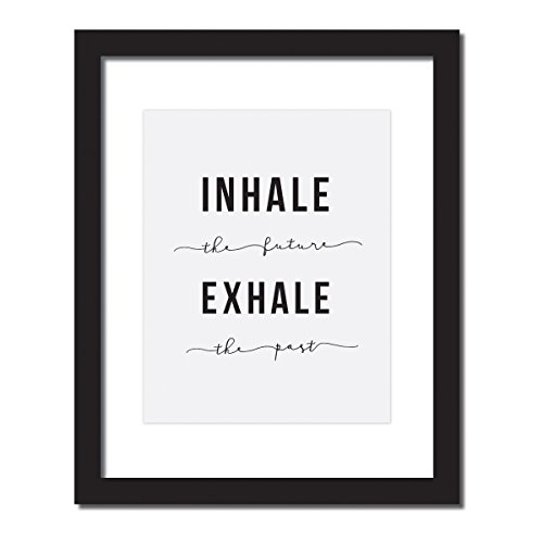 "Stress relief reminder , Office decor/ yoga lover gift ' Inhale the future, Exhale the past"" Inspirational Quote Print . UNFRAMED."