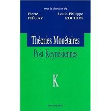 Theories Monetaires Post Keynesiennes