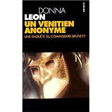 Un vénitien anonyme [ancienne édition]: Une enquête du commissaire Brunetti