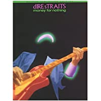 Dire Straits: Money For Nothing Guitar Tab Edition.