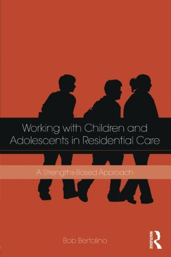 (Working with Children and Adolescents in Residential Care)