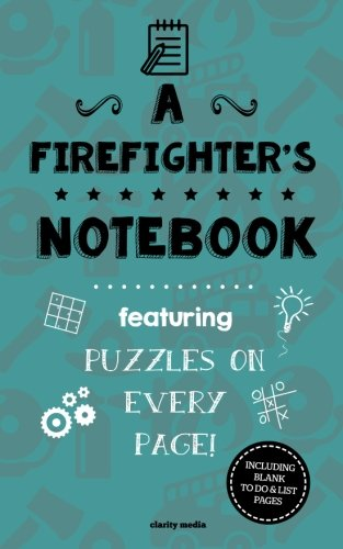 A Firefighter's Notebook: Featuring 100 puzzles