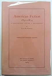 American Fiction 1851 -1875: A Contribution…