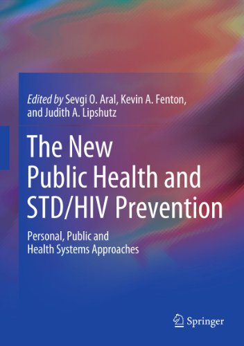 The New Public Health and STD/HIV Prevention: Personal, Public and Health Systems Approaches (English Edition)