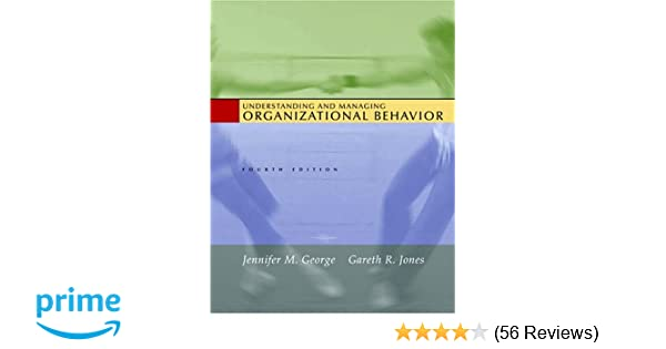 Amazon understanding and managing organizational behavior amazon understanding and managing organizational behavior 9780131454248 jennifer george gareth jones books fandeluxe Choice Image