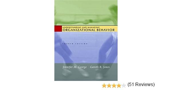 Amazon understanding and managing organizational behavior amazon understanding and managing organizational behavior 9780131454248 jennifer george gareth jones books fandeluxe Images