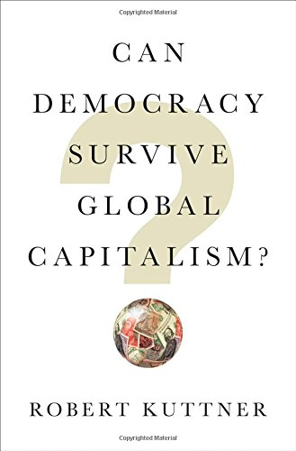 Can Democracy Survive Global Capitalism? cover