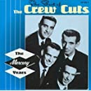 The Best of the Crew Cuts: The Mercury Years