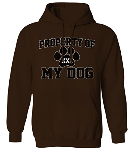 Property Of My Dog- Funny Pet Owner Puppy Paw Print Mens Hoodie Sweatshirt (BROWN, X-Large)