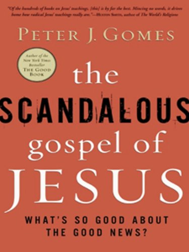 (The Scandalous Gospel of Jesus: What's So Good About the Good)