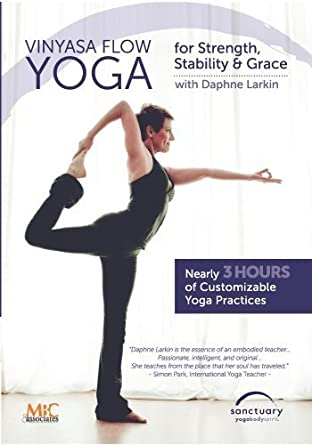 Vinyasa Flow Yoga for Strength, Stability and Grace by ...