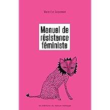 Manuel de résistance féministe