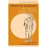 San Manuel Bueno, martir (Focus Student Edition) (Spanish Edition)