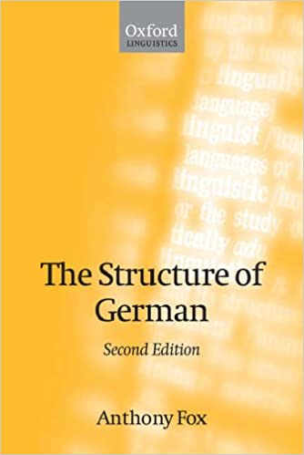 The Structure of German (Oxford Linguistics)
