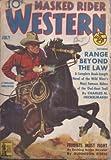 MASKED RIDER WESTERN: July 1942