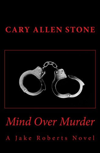 Book cover image for Mind Over Murder (A Jake Roberts Novel Book 2)