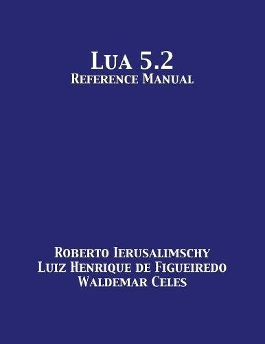 Lua 5.2 Reference Manual