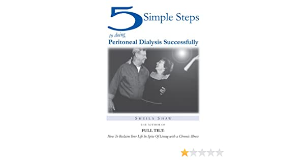 5 Simple Steps To Doing Peritoneal Dialysis Successfully Sheila