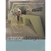 Interior Design: A Critical Introduction