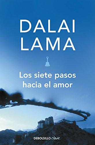 Los siete pasos hacia el amor / How to Expand Love (Spanish Edition)