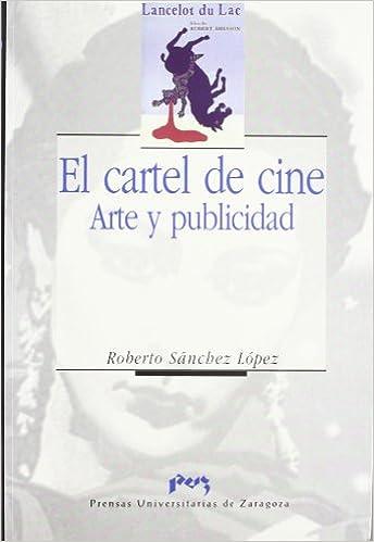 El cartel de cine: Arte y publicidad (Imagen y comunicación ...