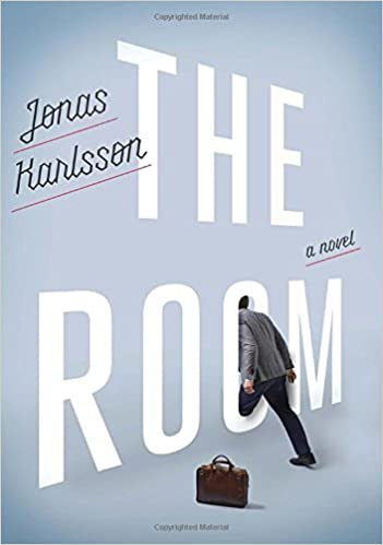 The Room: A Novel: Jonas Karlsson: 9780804139984: Amazon.com: Books