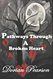 Product review for Pathways Through a Broken Heart