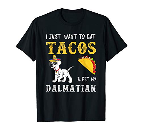 Dalmatian Taco Lover T-Shirt Cinco de Mayo Dog Mom ()