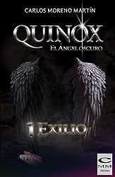 Quinox. El ángel oscuro 1: Exilio (Universo Quinox Nº1) (Spanish Edition)