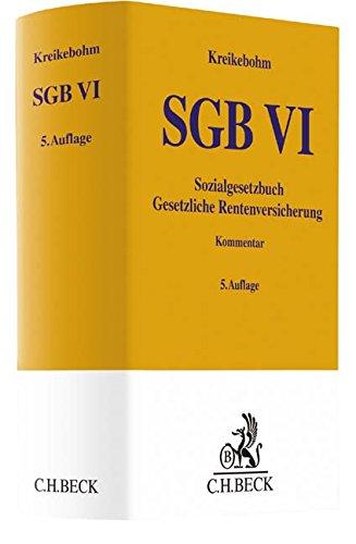 Sozialgesetzbuch: Gesetzliche Rentenversicherung - SGB VI Gebundenes Buch – 10. Juli 2017 Ralf Kreikebohm Helmut Dankelmann Sylvia Dünn Friedrich von Koch
