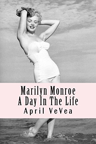Amazon marilyn monroe a day in the life ebook april vevea marilyn monroe a day in the life by vevea april fandeluxe Image collections
