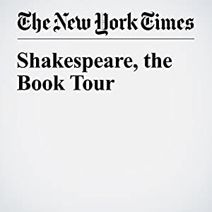 Shakespeare, the Book Tour