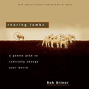 Roaring Lambs Audiobook