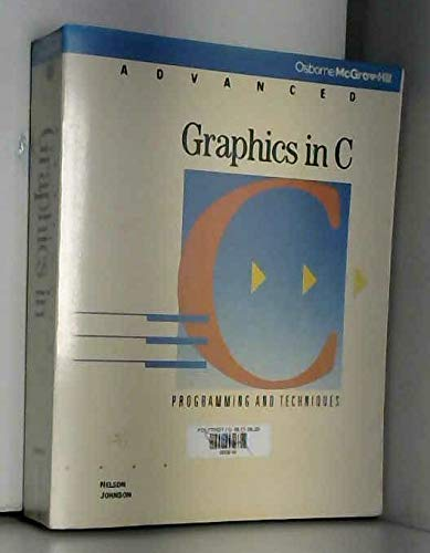 Advanced Graphics in C: Programming and Techniques