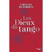 Les Dieux du tango (French Edition)