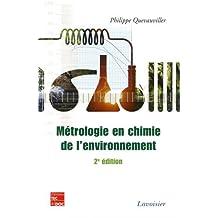 Metrologie En Chimie de l'Environnement 2e Ed.