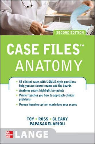 Case Files Anatomy 2nd Edition