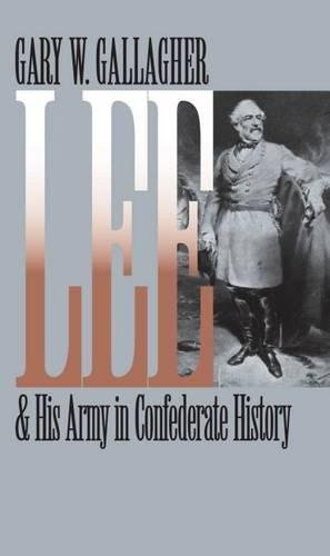 Lee and His Army in Confederate History (Civil War (Civil War Antietam Map)