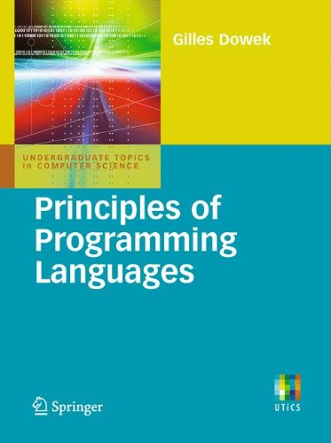 Principles of Programming Languages (Undergraduate Topics in Computer Science) by Brand: Springer London
