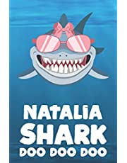 Natalia - Shark Doo Doo Doo: Blank Ruled Personalized & Customized Name Shark Notebook Journal for Girls & Women. Funny Sharks Desk Accessories Item for Writing Primary / Kindergarten & Back To School Supplies, Birthday & Christmas Gift for Women.
