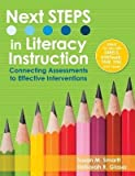 img - for Next Steps in Literacy Instruction: Connecting Assessments to Effective Interventions book / textbook / text book